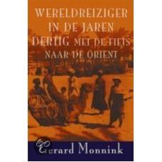 Gerard Monnink - Wereldreiziger in de jaren dertig