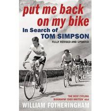 William Fotheringham - Put me back on my bike
